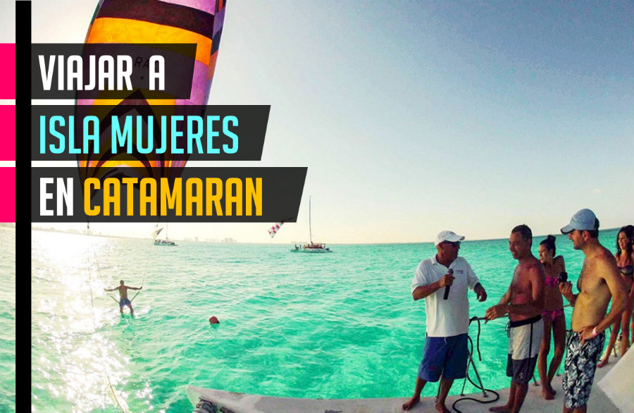 Viajar a Isla Mujeres en Catamaran